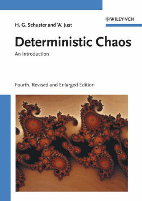 Deterministic Chaos: An Introduction by Heinz Georg Schuster