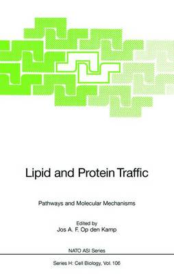 Lipid and Protein Traffic by J.A.F. Op den Kamp