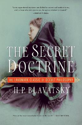 The Secret Doctrine by H. P. Blavatsky