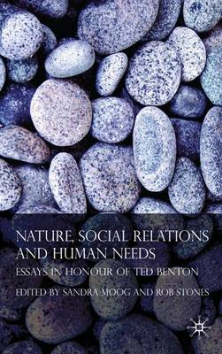 Nature, Social Relations and Human Needs book