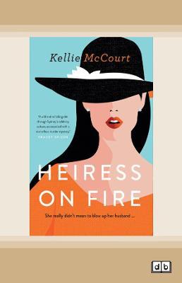 Heiress on Fire by Kellie McCourt