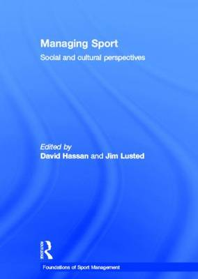Managing Sport by David Hassan