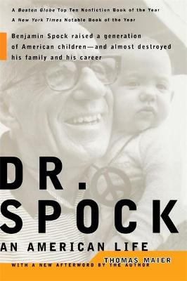 Dr. Spock by Thomas Maier