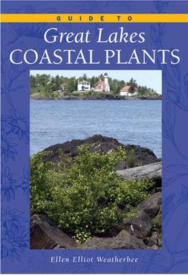 Guide to Great Lakes Coastal Plants book