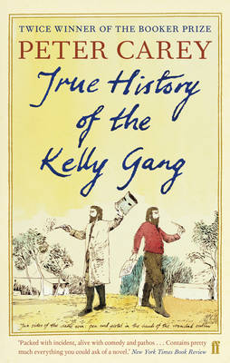True History of the Kelly Gang book