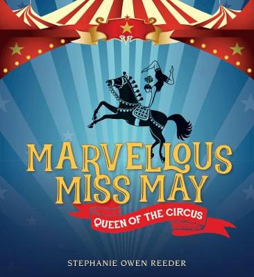 Marvellous Miss May by Stephanie Owen Reeder