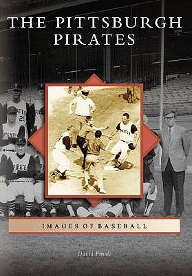 The Pittsburgh Pirates by David Finoli