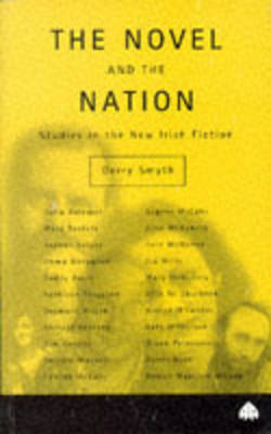 The Novel and the Nation by Gerry Smyth