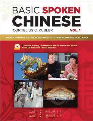 Basic Spoken Chinese by Cornelius C. Kubler