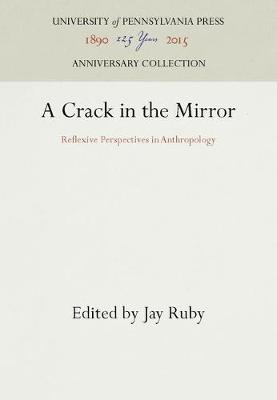 A Crack in the Mirror by Jay Ruby
