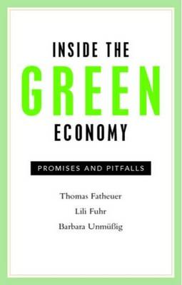 Inside The Green Economy by Thomas Fatheuer