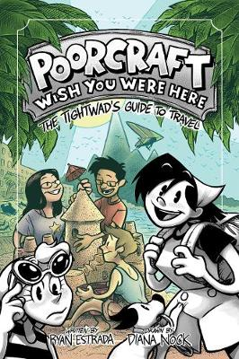 Poorcraft: Wish You Were Here by Ryan Estrada