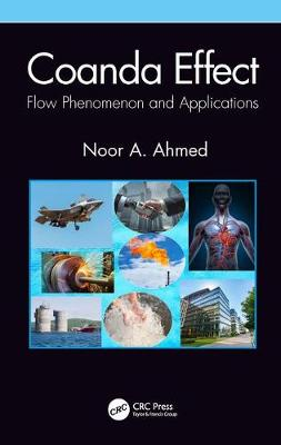 Coanda Effect: Flow Phenomenon and Applications by Noor A Ahmed