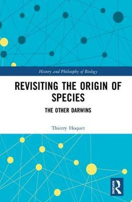 Revisiting the Origin of Species by Thierry Hoquet