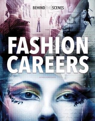Behind-the-Scenes Fashion Careers by Susan Henneberg