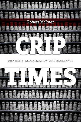 Crip Times by Robert McRuer