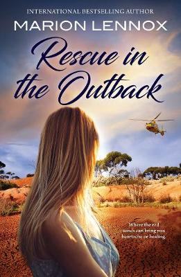 RESCUE IN THE OUTBACK by Marion Lennox