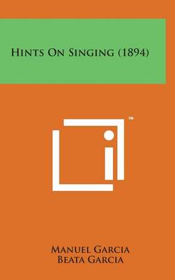 Hints on Singing (1894) book