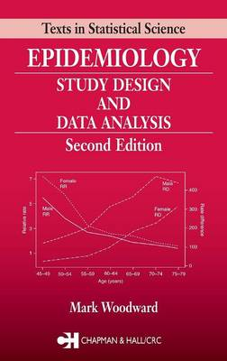 Epidemiology: Study Design and Data Analysis, Second Edition by Mark Woodward