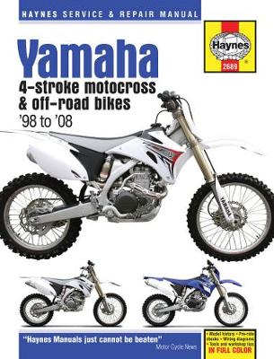 Yamaha YZ & WR 4-Stroke Motocross Motorcycle Repair Manual: 98-08 by Haynes Publishing