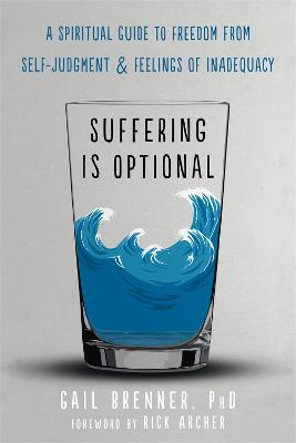 Suffering Is Optional by Gail Brenner