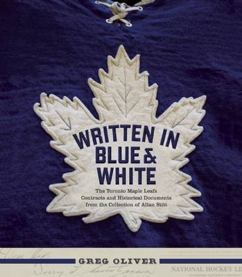 Written in Blue and White by Greg Oliver