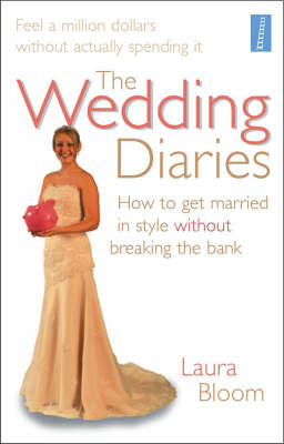 The Wedding Diaries by Laura Bloom