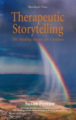 Therapeutic Storytelling by Susan Perrow