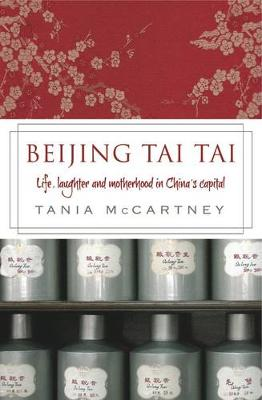Beijing Tai Tai by Tania McCartney
