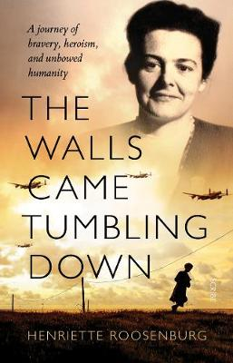 The Walls Came Tumbling Down book