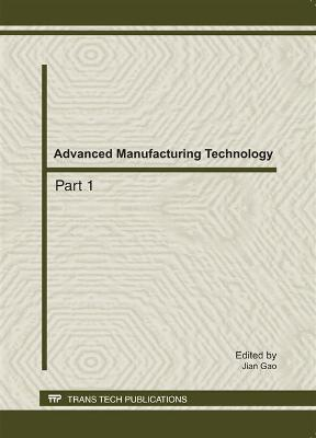 Advanced Manufacturing Technology by Jian Gao
