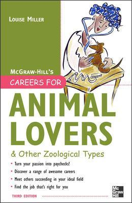 Careers for Animal Lovers by Louise Miller