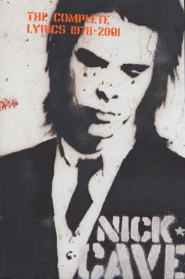 Complete Lyrics by Nick Cave