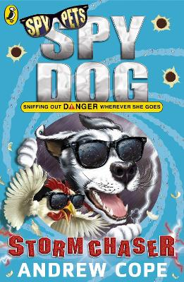 Spy Dog: Storm Chaser by Andrew Cope