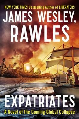 Expatriates by James Wesley Rawles