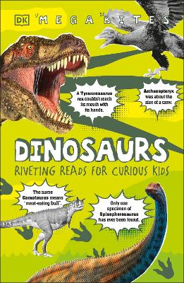 Dinosaurs: Riveting Reads for Curious Kids book