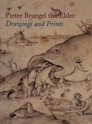 Pieter Bruegel the Elder: Drawings and Prints by Jurgen Muller