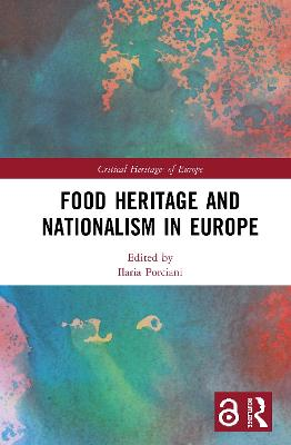 Food Heritage and Nationalism in Europe book