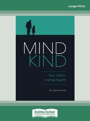 Mind Kind: Your Child's Mental Health book