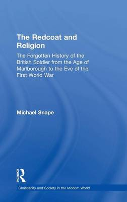 Redcoat and Religion by Michael Snape