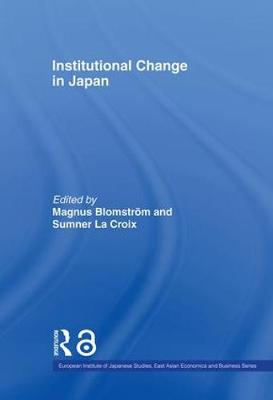 Institutional Change in Japan book