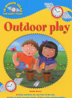 Outdoor Play by Sandy Green