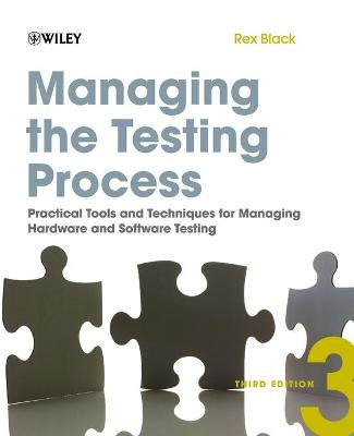 Managing the Testing Process by Rex Black