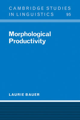 Morphological Productivity by Laurie Bauer