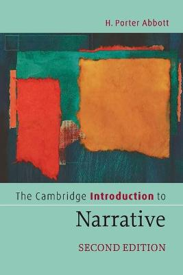 Cambridge Introduction to Narrative by H. Porter Abbott