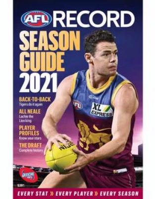 AFL Record Season 2021 - The Official Statistical History of the AFL Game by Michael Lovett