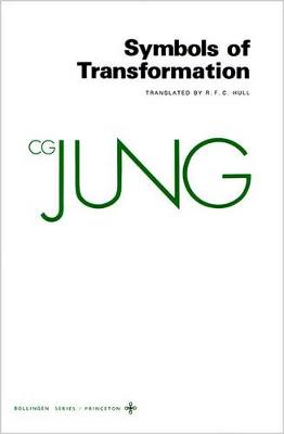 Collected Works of C.G. Jung, Volume 5: Symbols of Transformation by C. G. Jung