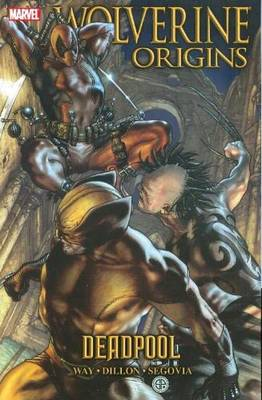 Wolverine Wolverine: Origins Volume 5 - Deadpool Origins - Deadpool Vol. 5 by Daniel Way