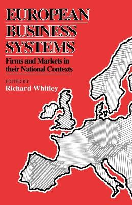 European Business Systems by Richard Whitley