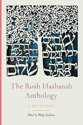 The Rosh Hashanah Anthology by Philip Goodman